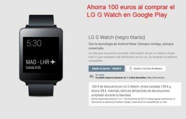 El LG G Watch con 100 euros de descuento en Google Play, corre que vuela