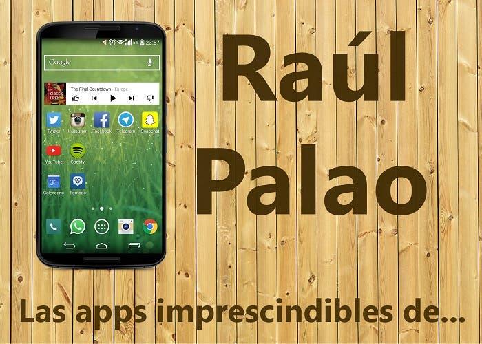 las-aplicaciones-imprescindibles-de-raúl-palao.jpg