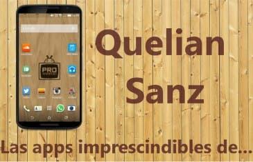 Las aplicaciones imprescindibles de Quelian Sanz