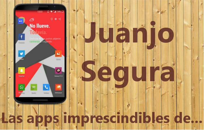 las-apps-imprescindibles-juanjo