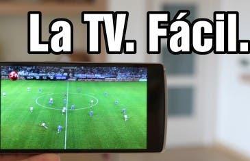 [VÍDEO] Ver la tele en Android – La App que funciona   2015