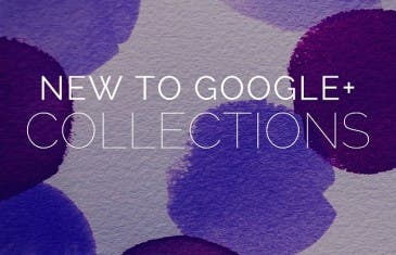Google Plus Collections ya está disponible