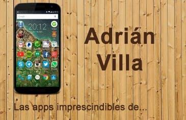 Las aplicaciones imprescindibles de Adrián Villa