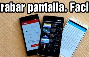[VÍDEO] Como grabar la pantalla en Android