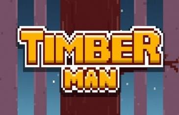 Timberman el juego que te enganchará este fin de semana