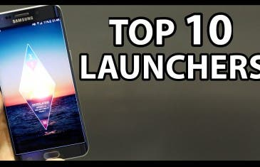 [VÍDEO] MEJORES LAUNCHERS para Android 2016