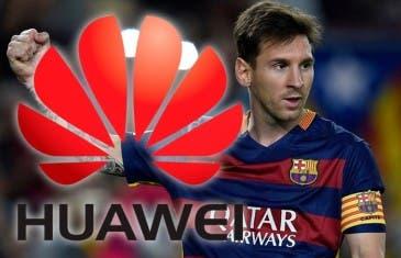 ¡Huawei ficha a Messi por 6 millones de euros!
