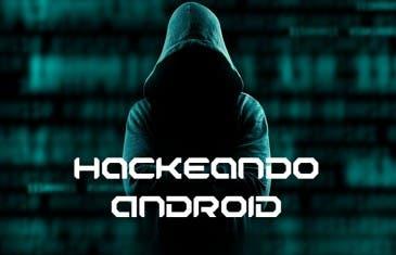 Hackeando Android 2: ¿son las redes WiFi seguras?
