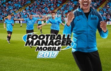 Football Manager 2017 ya está disponible para todos los móviles Android