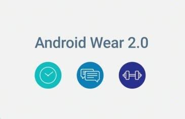 Android Wear 2.0 llegará el 9 de febrero oficialmente