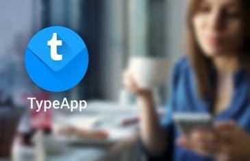 TypeApp, una alternativa para gestionar tu correo