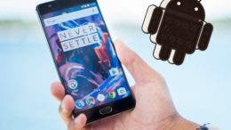 onePlus 3 con Android O
