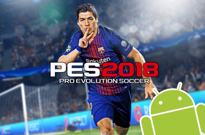 PES 2018 ya está disponible para Android totalmente gratis
