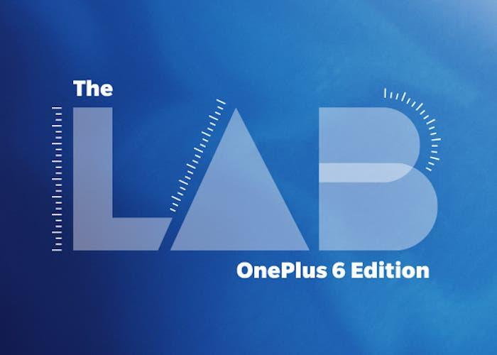 Prueba el nuevo OnePlus 6 de forma totalmente gratuita gracias a The LAB de OnePlus