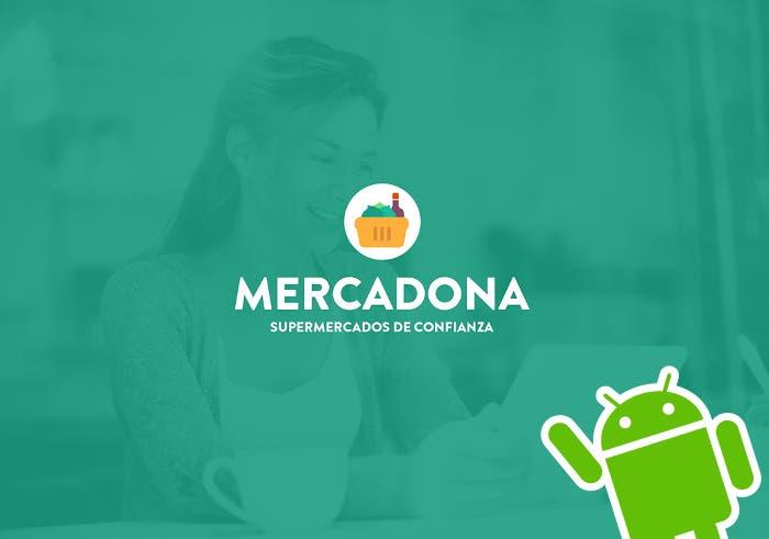 La aplicación de Mercadona se estrena en Google Play: haz la compra desde el móvil