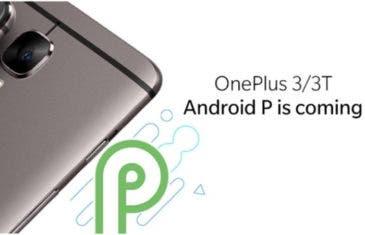 Nueva actualización de Android 9 Pie para los OnePlus 3 y 3T: Community Beta 2