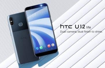 El HTC U12 Life es oficial: un gama media sin notch y con pantalla de 6 pulgadas