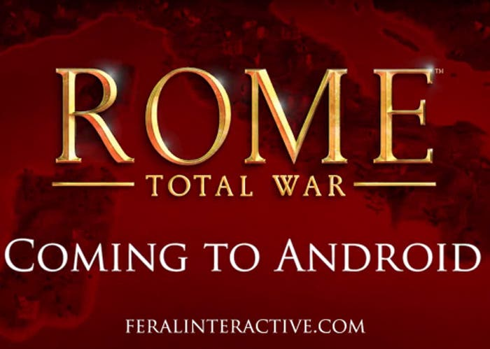 ¡Confirmado! ROME: Total War llegará a Android muy pronto
