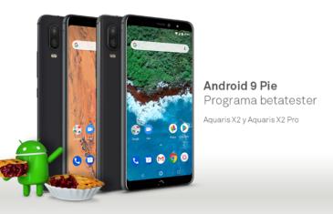 Abierto el programa beta de Android 9.0 Pie para los BQ Aquaris X2 y X2 Pro