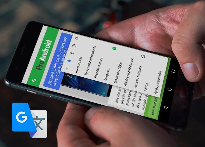 Chrome para Android mejora la dinámica de traducción en su última versión