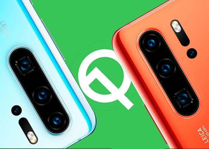 Huawei España confirma la lista de teléfonos que recibirán Android Q
