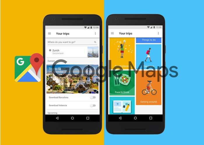 Google Maps se actualiza con las novedades de Google Trips y mucho más