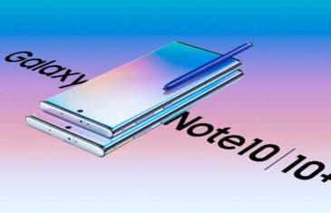 Ya puedes comprar el Samsung Galaxy Note 10 y Note 10+ sin esperas