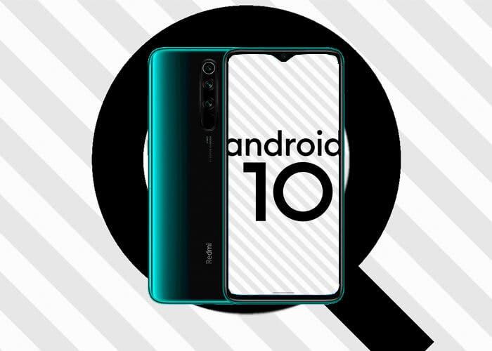 El Redmi Note 8 Pro, Redmi Note 7, Mi 9T y más empiezan a recibir Android 10 beta