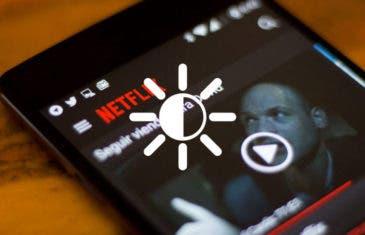 Así puedes cambiar el brillo de Netflix sin tocar el brillo de la pantalla