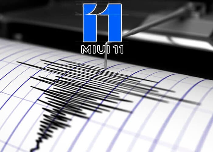MIUI 11 ahora tiene alerta de terremotos para salvar vidas