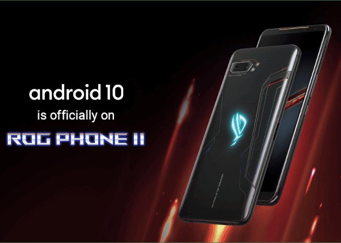 El ASUS ROG Phone II comienza a recibir Android 10 estable y oficial