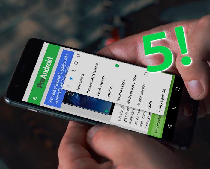 5 funciones de Google Chrome para Android que no conocías