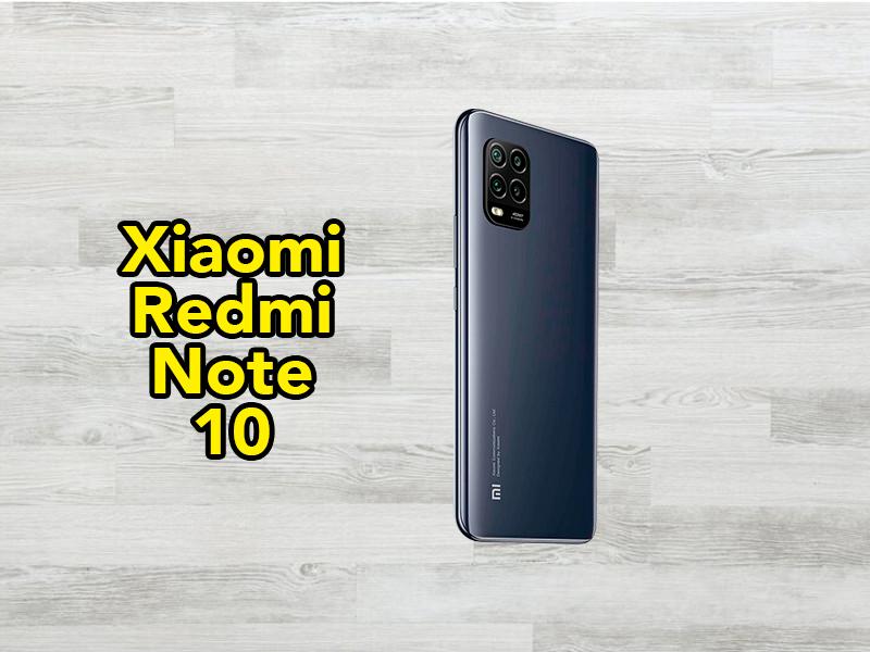 Primeras fotografías del Xiaomi Redmi Note 10, ¿buenas o malas noticias?