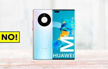 3 motivos para comprar el Huawei Mate 40 Pro y 4 para no hacerlo