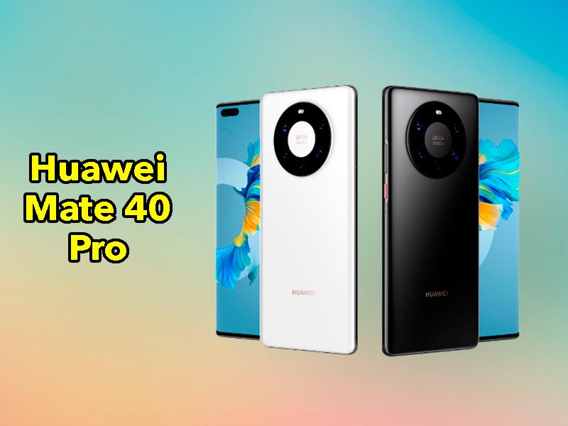 Huawei Mate 40 Pro oficial: un nuevo gama alta muy caro y con las cosas difíciles