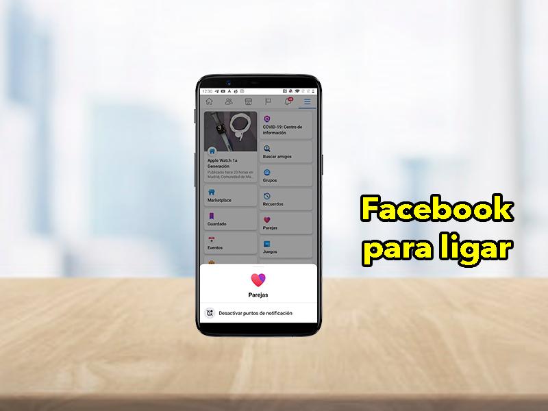 Facebook Dating: la aplicación que debes instalar si nadie te quiere