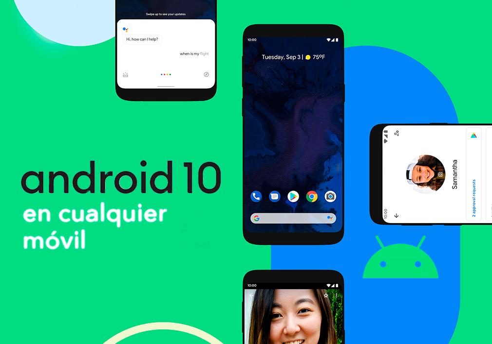 Cómo tener Android 10 en (casi) cualquier móvil