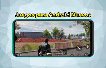 Los Juegos para Android más nuevos y recomendables: todos son gratis