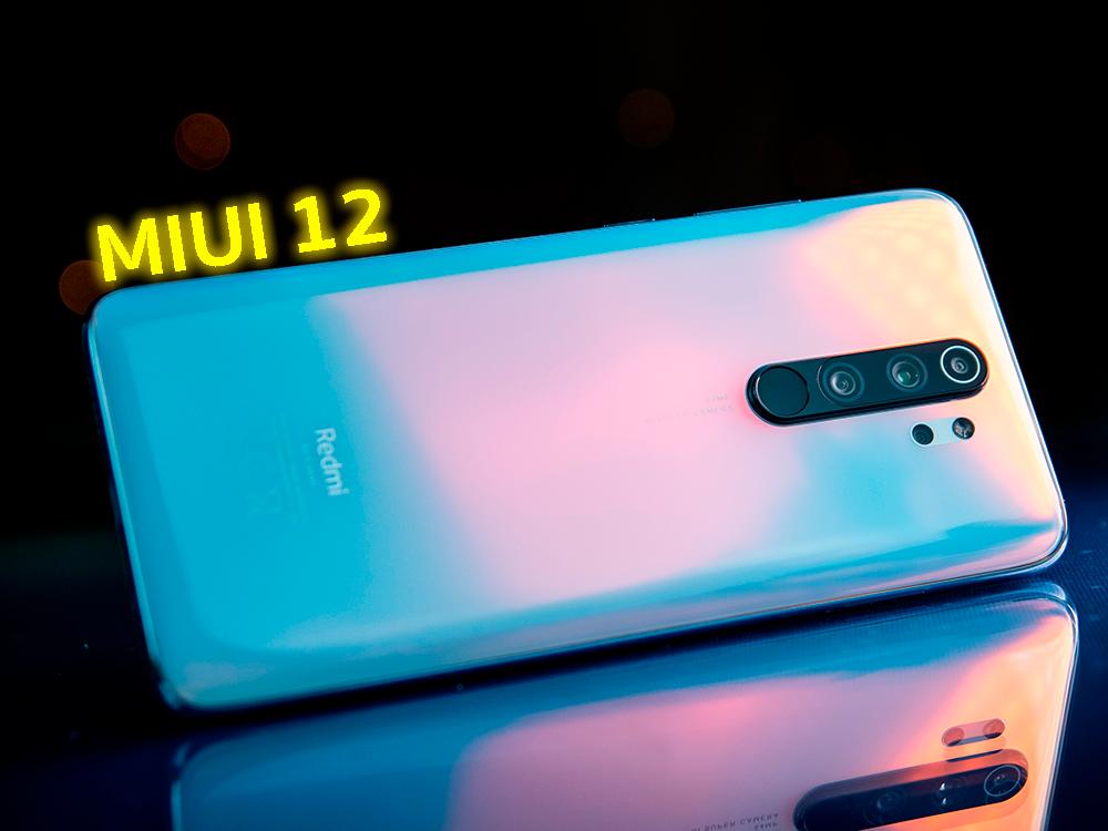 MIUI 12 para más móviles Xiaomi: Redmi Note 8 Pro, Redmi Note 7…