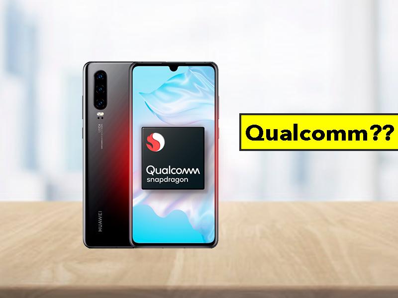 Los móviles Huawei podrían pasarse a Qualcomm, ¿adiós a los procesadores Kirin?