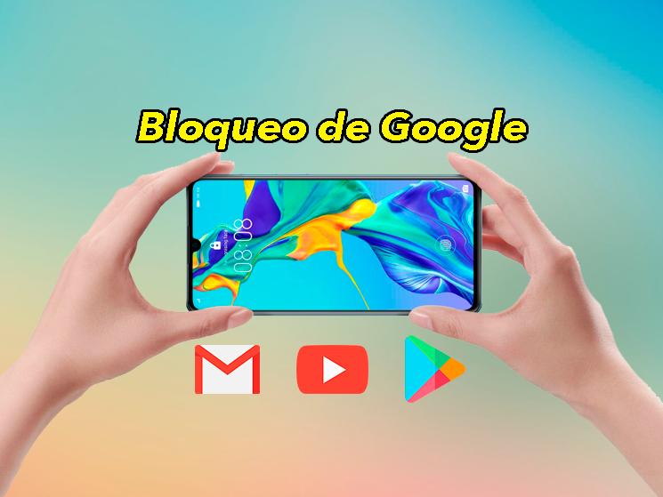 Malas noticias para los móviles Huawei: instalar apps de Google es ahora más complicado