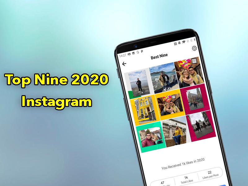 Así se hace el resumen anual de Instagram: Top Nine 2020 Instagram