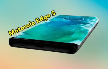 Motorola Edge S, ¿merecerá la pena el próximo gama alta de Motorola?