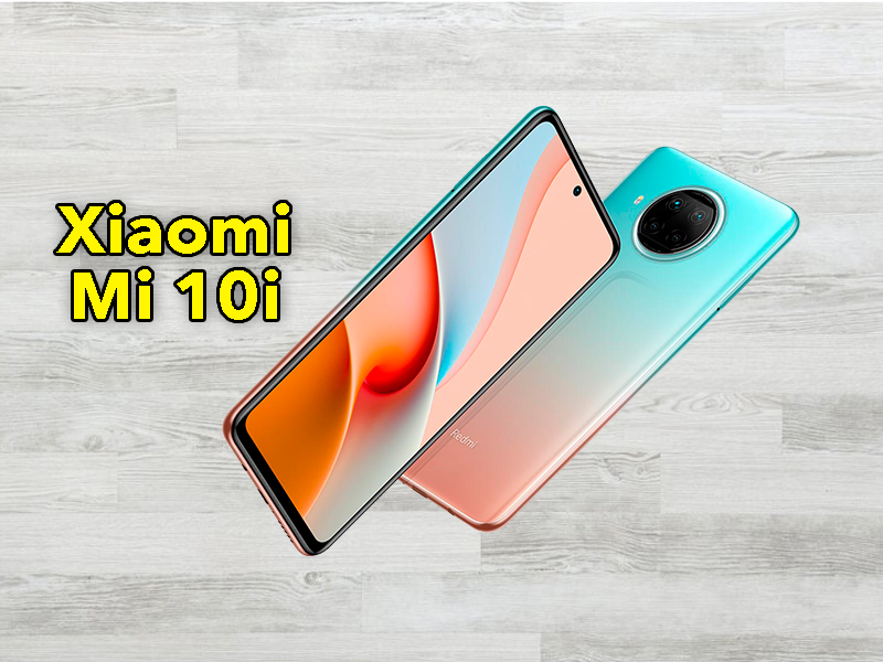 Xiaomi Mi 10i, la nueva bestia de gama media que vas a querer