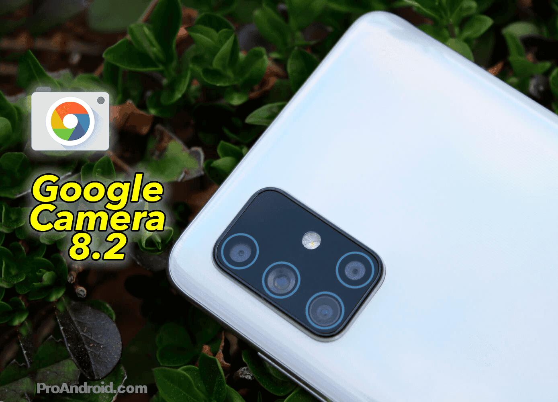 Google Camera 8.2 ya disponible para todos los Android: descárgala ya