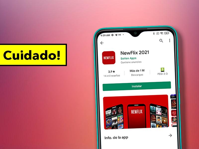 Debes borrar esta aplicación de tu móvil: promete Netflix Gratis y es un virus peligroso