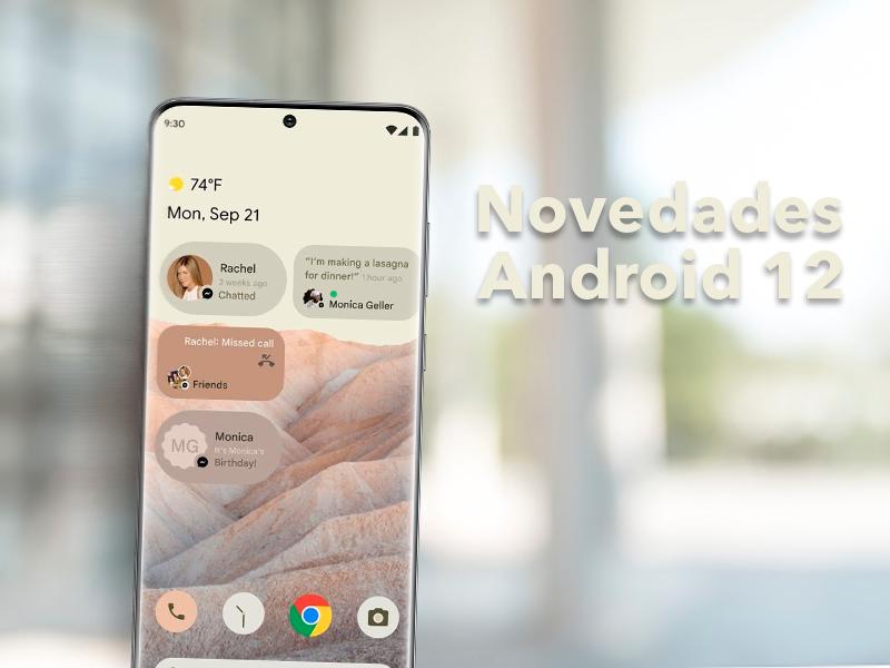 Las novedades más importantes de Android 12 que llegarán a tu móvil