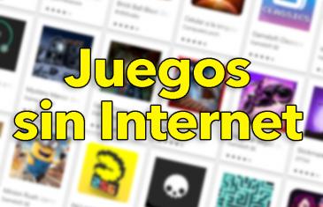 Los 41 Juegos sin conexión más TOP: puedes jugar sin Internet
